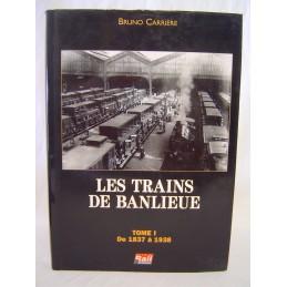 Les Trains de Banlieue tome...