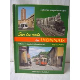 Sur les Rails du Lyonnais...