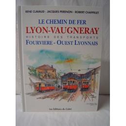 le Chemin de Fer Lyon...