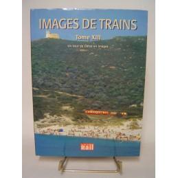 Images de Trains Tome 13 un...