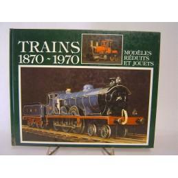 trains 1870 - 1970 modèles...